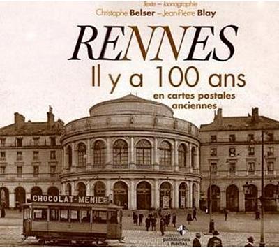 Rennes il y a 100 ans